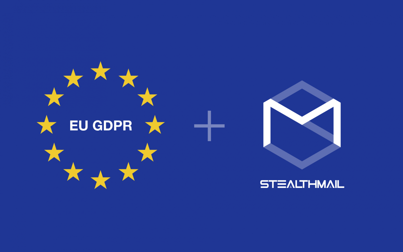 StealthMail's Expanded Email Security and Compliance Solution Helps Companies Address Unforeseen GDPR Violation Risks